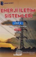 Enerji İletim Sistemleri Cilt 3 Kısım 2