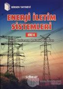Enerji İletim Sistemleri Cilt 4