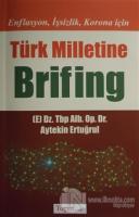 Enflasyon İşsizlik Korona için Türk Milletine Brifing