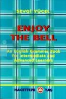 Enjoy The Bell An English Grammar Book for Intermediate and Advanced Learners