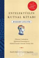 Entelektüelin Kutsal Kitabı : Modern Kültür (Ciltli)