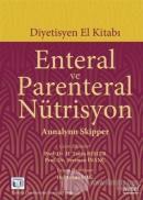 Enteral ve Parenteral Nütrisyon