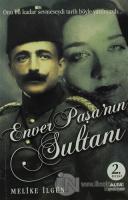 Enver Paşa'nın Sultanı