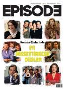 Episode İki Aylık Dizi Kültürü Dergisi Sayı: 20 Mayıs - Haziran 2020