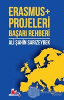 Erasmus+ Projeleri Başarı Rehberi