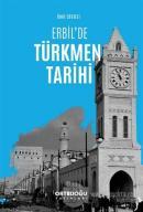 Erbil'de Türkmen Tarihi
