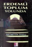 Erdemli Toplum Yolunda