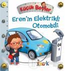Eren'in Elektrikli Otomobili - Küçük Beyler (Ciltli)