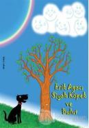 Erik Ağacı, Siyah Köpek ve Bulut