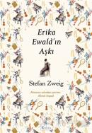 Erika Ewald'ın Aşkı (Ciltli)