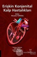 Erişkin Konjenital Kalp Hastalıkları (Ciltli)