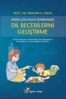 Erken Çocukluk Döneminde Dil Becerilerini Geliştirme