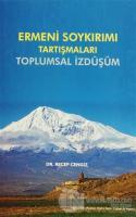 Ermeni Soykırımı Tartışmaları