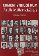 Ermeni Yahudi Rum Asıllı Milletvekilleri