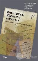 Ermenistan, Kürdistan ve Pontus (İngiliz Belgeleri ve Amerikan Kayıtlarına Göre)
