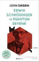 Erwin Schrödinger ve Kuantum Devrimi