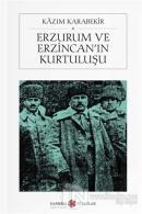 Erzurum ve Erzincan'ın Kurtuluşu (Cep Boy)