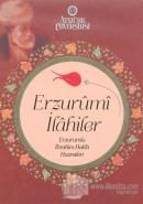 Erzurumi İlahiler (Ciltli)