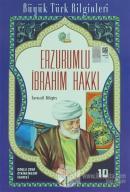 Erzurumlu İbrahim Hakkı - Büyük Türk Bilginleri 10