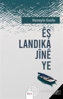 Eş Landika Jine Ye