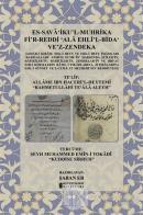 Es-Sava'iku'l-Muhrika Fi'r-Reddi ʻAla Ehli'l-Bidaʻ Ve'z-Zendeka (Ciltli)