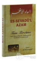 Es-Sevadü'l Azam Tam Tercüme (Ciltli)