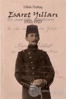 Esaret Yılları 1920-1923