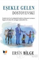 Eşekle Gelen Dostoyevski