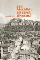 Eski Ankara'da Bir Şehir Tipolojisi