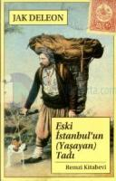 Eski İstanbul'un (Yaşayan) Tadı