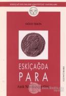 Eskiçağda Para Antik Nümismatiğe Giriş