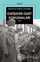 Eskişehir - İzmit Konuşmaları 1923