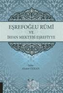Eşrefoğlu Rumi ve İrfan Mektebi Eşrefiyye