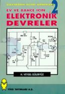Ev ve Bahçe İçin Elektronik DevrelerElektronik Devre Örnekleri - 2