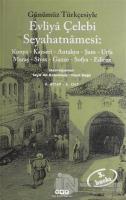 Evliya Çelebi Seyahatnamesi: Konya Kayseri Antakya Şam Urfa Maraş Sivas Gazze Sofya Edirne 3. Kitap 2. Cilt