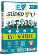 Evrensel Süper 7'li Deneme - Eşit Ağırlık