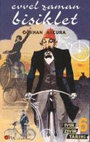 Evvel Zaman Bisiklet-Ivır Zıvır Tarihi VI