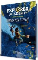 Explorer Academy Kaşifler Akademisi - Nebula'nın Gizemi