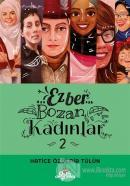 Ezber Bozan Kadınlar 2