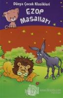 Ezop Masalları - Dünya Çocuk Klasikleri