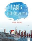 Faber Dedesini Arıyor