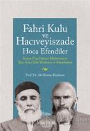 Fahri Kulu ve Hacıveyiszade Hoca Efendiler