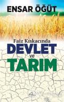 Faiz Kıskancında Devlet ve Tarım