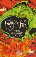 Fangs'n' Fire Ten Dragon Tales