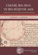 Farabi, İbn Sina ve İbn Rüşd'de Akıl