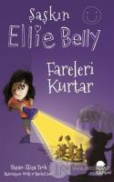 Fareleri Kurtar - Şaşkın Ellie Belly