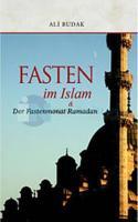 Fasten im Islam and Der Fastenmonat Ramadan