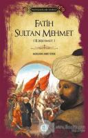 Fatih Sultan Mehmet (Padişahlar Serisi)