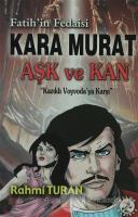 Fatih'in Fedaisi Kara Murat Aşk ve Kan