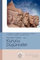 Felsefe Tarihi Cilt 1: Kurucu Düşünceler